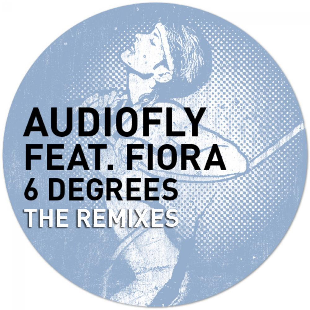 Audiofly feat Fiora - 6 Degrees (Remixes EP)